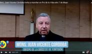 Mons. Juan Vicente Córdoba Invita a marchar en Pro de la Vida este 7 de Mayo